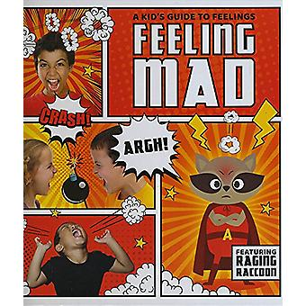 Feeling Mad by Kirsty Holmes - 9781786372741 Book
