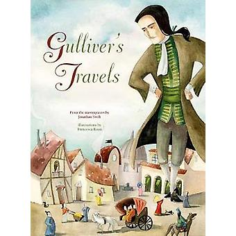 Gulliver's Travels by Francesca Rossi - 9788854411845 Book