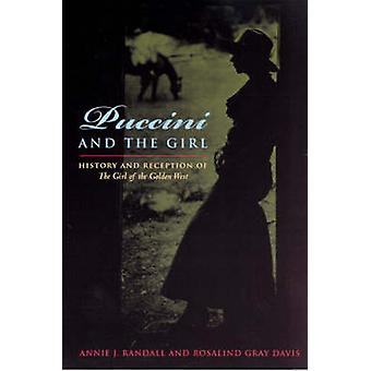 Puccini and the Girl - History and Reception of The Girl of the Golden