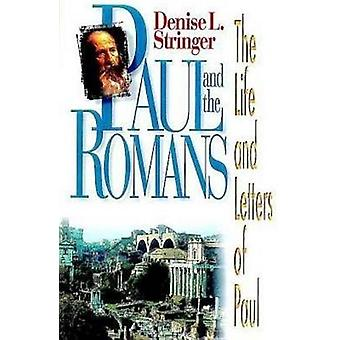 Paul and the Romans by Stringer & Denise L.