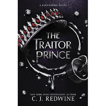 The Traitor Prince by C. J. Redwine - 9780062652980 Book