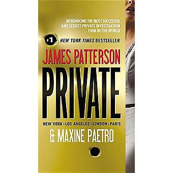Private by James Patterson - Maxine Paetro - 9780446574723 Book