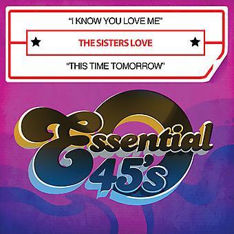 Siostry miłość - miłość siostry / I Know You Love Me / Tomo ten czas USA import