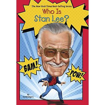 Who Is Stan Lee? (Who Was...?) (Paperback) by Edgers Geoff