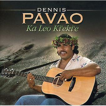Dennis Pavao - Ka Leo Ki'Ekie [CD] USA import