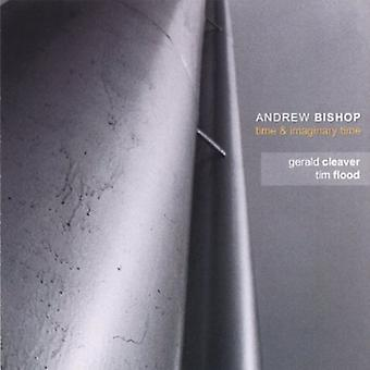 Andrew Bishop - Zeit & imaginäre Zeit [CD] USA import