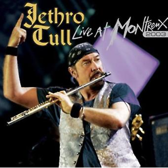 Jethro Tull: Live at Montreux 2003 by Jethro Tull