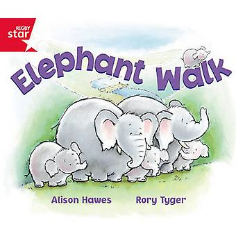 Rigby Star Guided Reception Red Level Elephant Walk Pupil Book Single by Alison Hawes