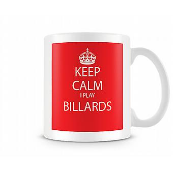 Keep Calm I Do Billards Printed Mug