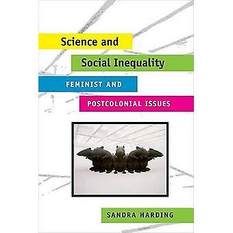Wissenschaft und soziale Ungleichheit - feministischen und postkolonialen Themen von Sa