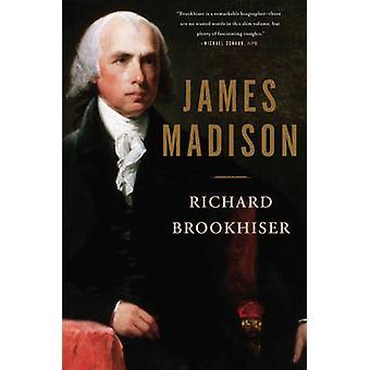 James Madison (prima carta commerciale ed) di Richard Brookhiser - 97804650
