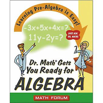 Dr. Math Gets You Ready for Algebra - Learning Pre-algebra is Easy! Ju