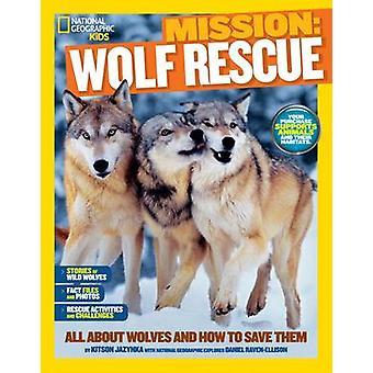 National Geographic barn uppdrag - Wolf räddning av Ashlee Brown Blewett