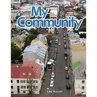 Ma communauté par Lee Aucoin - livre 9781433314735