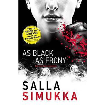 As Black as Ebony by Salla Simukka - 9781471403101 Book