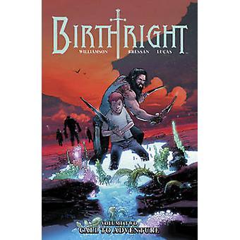 Birthright - wywołanie przygoda - vol. 02 przez Joshua Williamson - Andriej B