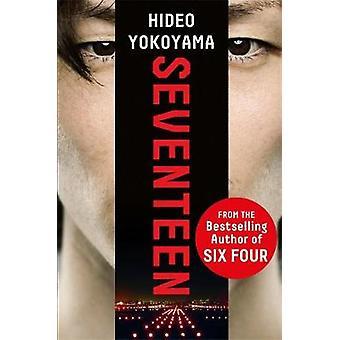 Sjutton - den nya romanen från bästsäljande japansk känsla av S