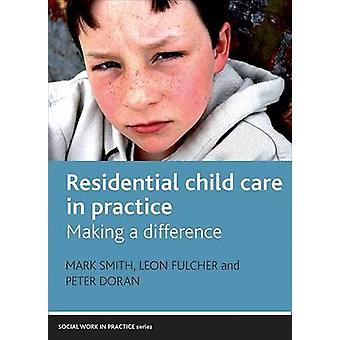 Private Kinderbetreuung in der Praxis - Making a Difference von Mark Smith