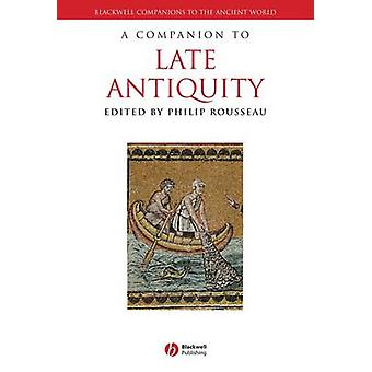 Un compagnon à l'Antiquité tardive par Philip Rousseau - livre 9781118255315