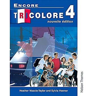 Encore Tricolore 4 Nouvelle Edition Students' Book: Students Book Stage 4 (Encore tricolore)