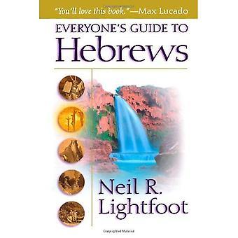 Tout le monde & s Guide aux Hébreux