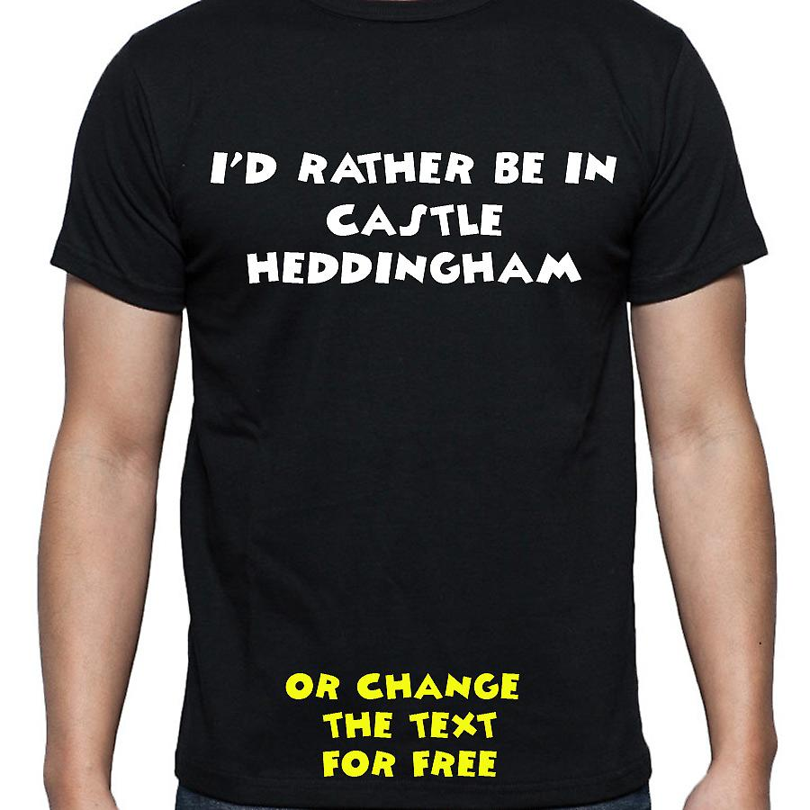 I'd Rather Be In Castle heddingham Black Hand Printed T shirt