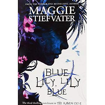 Blue Lily, Lily Blue (Raven Cycle)