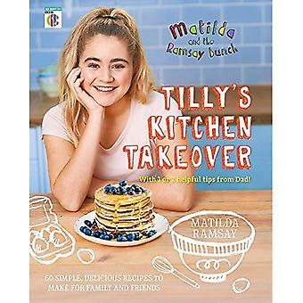 Matilda & The Ramsay Bunch: Tilly's Kitchen Takeover: