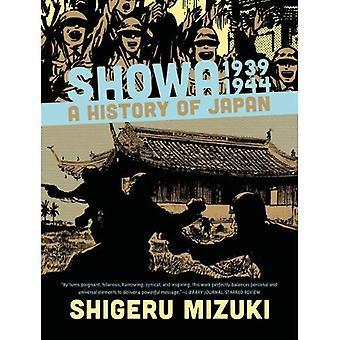 Showa 1939-1944: en historia av Japan (Showa: en historia av Japan)