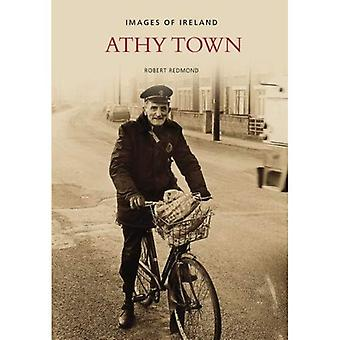 Athy Town (Images of Ireland) [Illustrated]