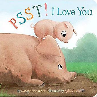 Psst! Jag älskar dig [styrelse bok]