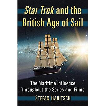 Star Trek and the British Age of Sail: The Maritime Influence Throughout the Series and Films