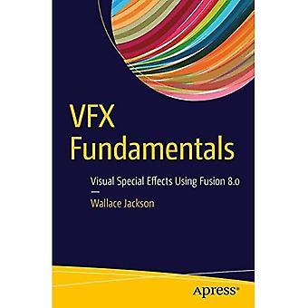VFX-Grundlagen: Visuelle Spezialeffekte mit Fusion 8.0: 2017