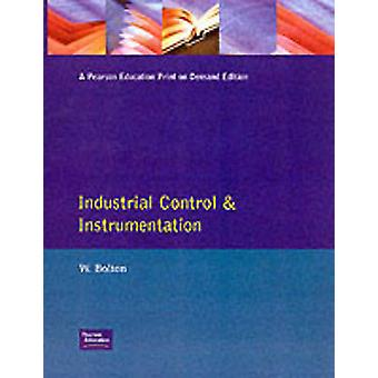 Industrial Control and Instrumentation by Bolton