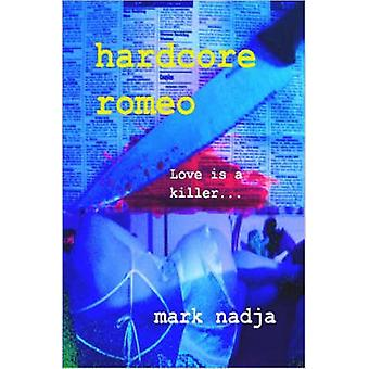 Hardcore-Romeo von Nadja & Mark
