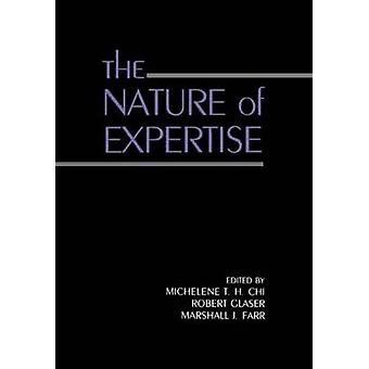 The Nature of Expertise by Chi & Michelene T.H.