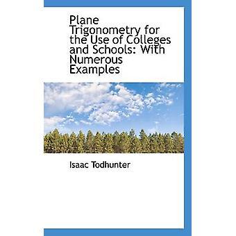 علم المثلثات الطائرة لاستخدام الكليات والمدارس مع أمثلة عديدة على طريق إسحاق آند تودهونتير