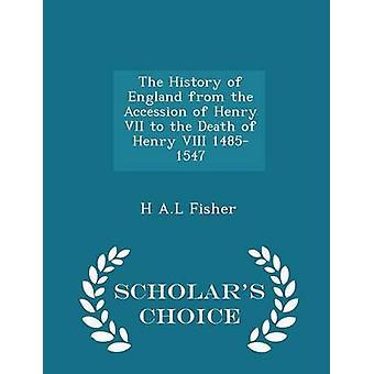 フィッシャー ・ H の基礎によってヘンリー八世 14851547 学者チョイス版の死にヘンリー 7 世の即位から、イングランドの歴史