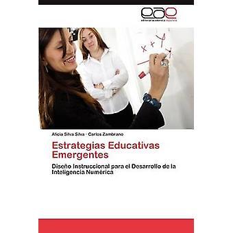 ESTRATEGIAS Educativas Emergentes door Silva Silva & Alicia