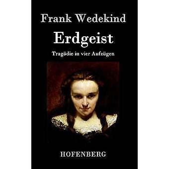 Erdgeist by Frank Wedekind