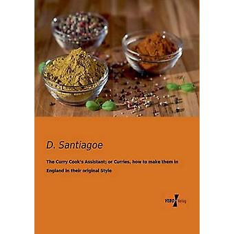 O assistente de cozinha de Curry ou caril como fazê-los na Inglaterra, em seu estilo original por Santiagoe d &.