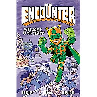Encounter Vol. 2: Welcome to the Team!