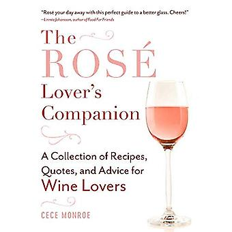 Rosa All Day: A Collection� of Recipes, Quotes, and Trivia for Wine Lovers