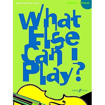 What Else Can I Play? - Violin Grade 4 - 9780571530632 Book