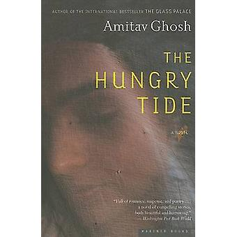 The Hungry Tide by Amitav Ghosh - 9780618711666 Book