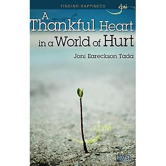 A Thankful Heart In A World Of Hurt - 9781596365070 Book