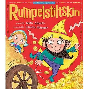 Rumpelstiltskin by Mara Alperin - Tiger Tales - Loretta Schauer - 978