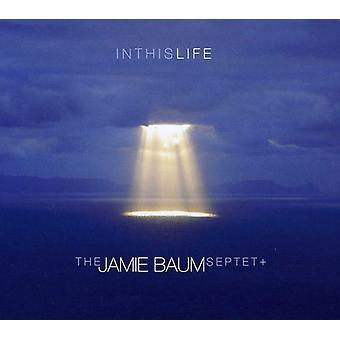 Jamie Septet Baum - i denne Life [CD] USA import