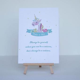 Unicorn Sign 'Be Yourself - Be A Unicorn' Sign and Easel