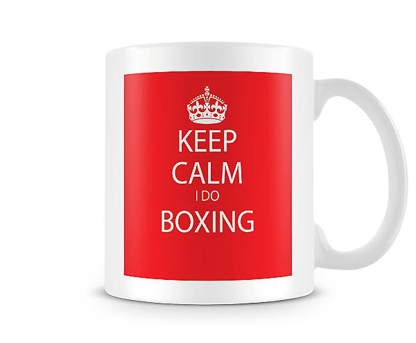 Keep Calm I Do Boxing Printed Mug